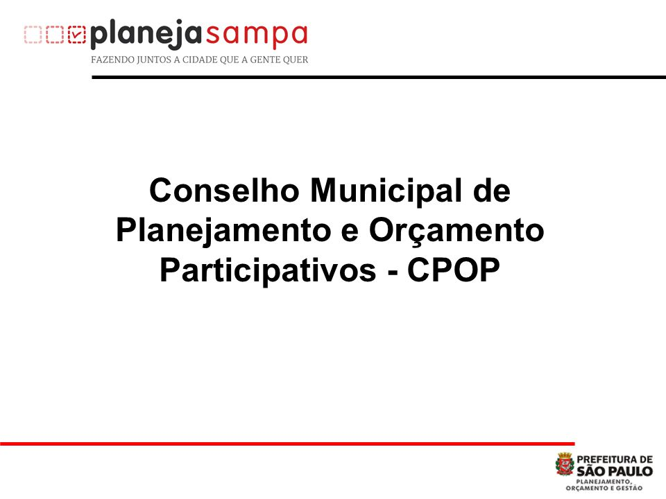 Conselho Municipal de Planejamento e Orçamento Participativos - CPOP