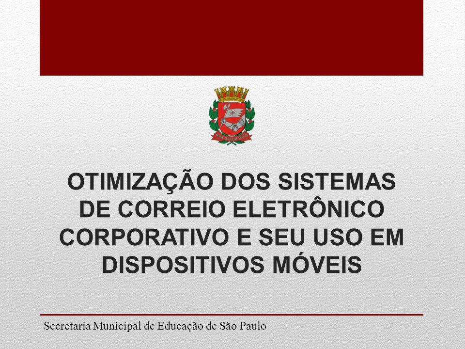 Otimização dos sistemas de correio eletrônico corporativo e seu uso em dispositivos móveis