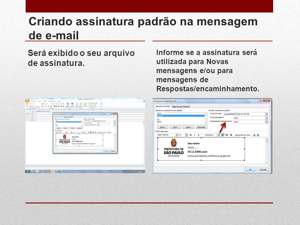Criando assinatura padrão na mensagem de e-mail