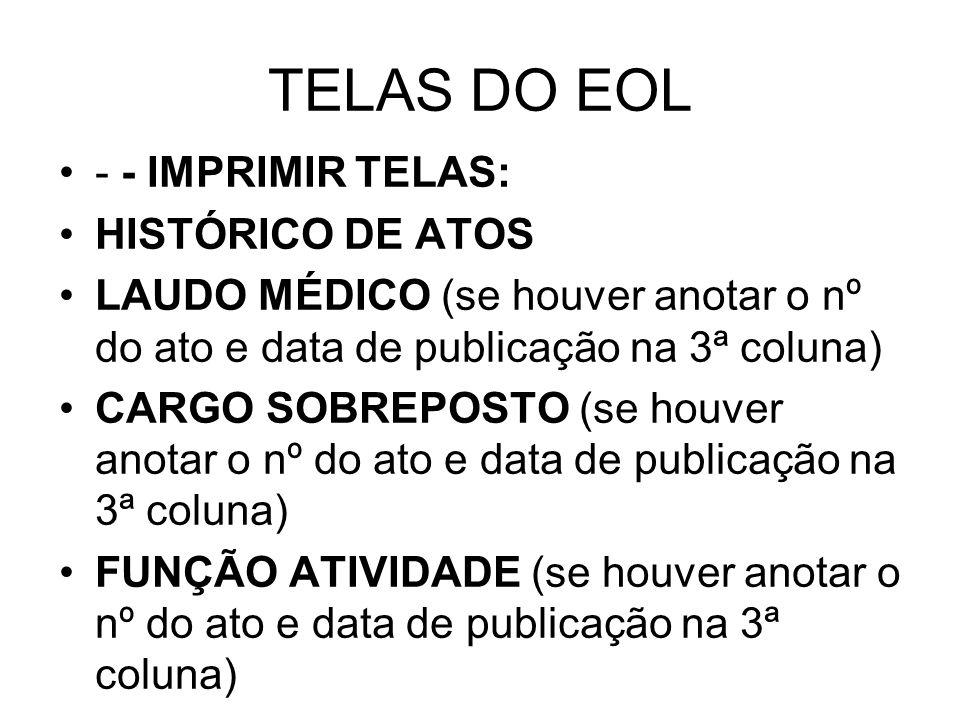 TELAS DO EOL - - IMPRIMIR TELAS: HISTÓRICO DE ATOS