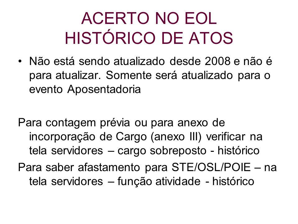 ACERTO NO EOL HISTÓRICO DE ATOS