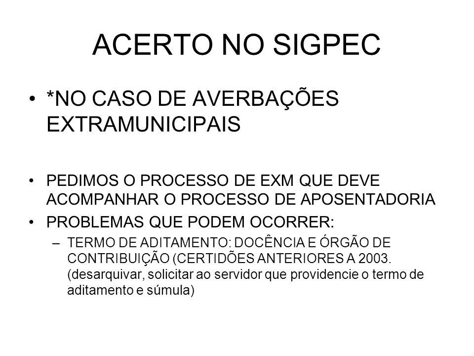 ACERTO NO SIGPEC *NO CASO DE AVERBAÇÕES EXTRAMUNICIPAIS