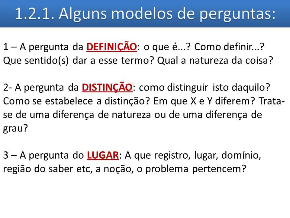 1.2.1. Alguns modelos de perguntas:
