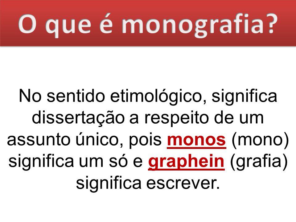 O que é monografia