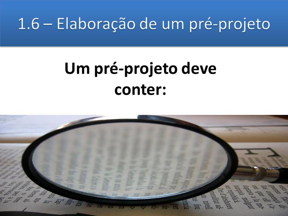 1.6 – Elaboração de um pré-projeto