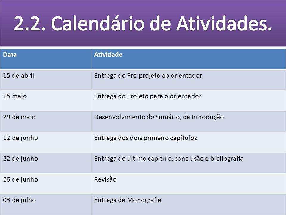2.2. Calendário de Atividades.
