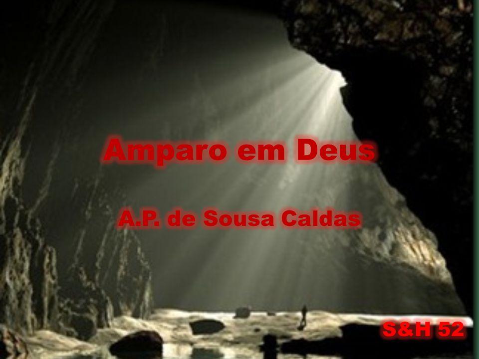 Amparo em Deus A.P. de Sousa Caldas S&H 52