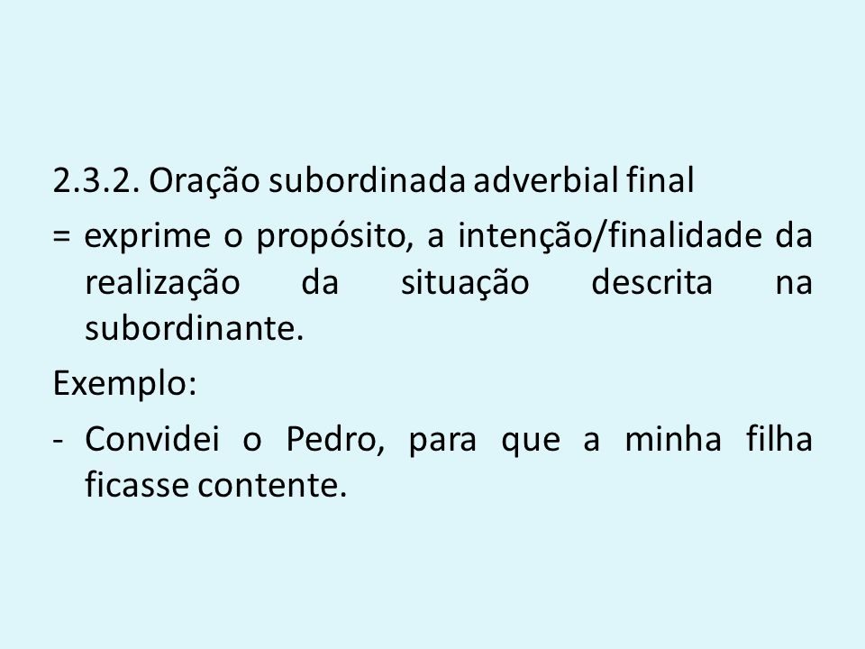 2.3.2. Oração subordinada adverbial final