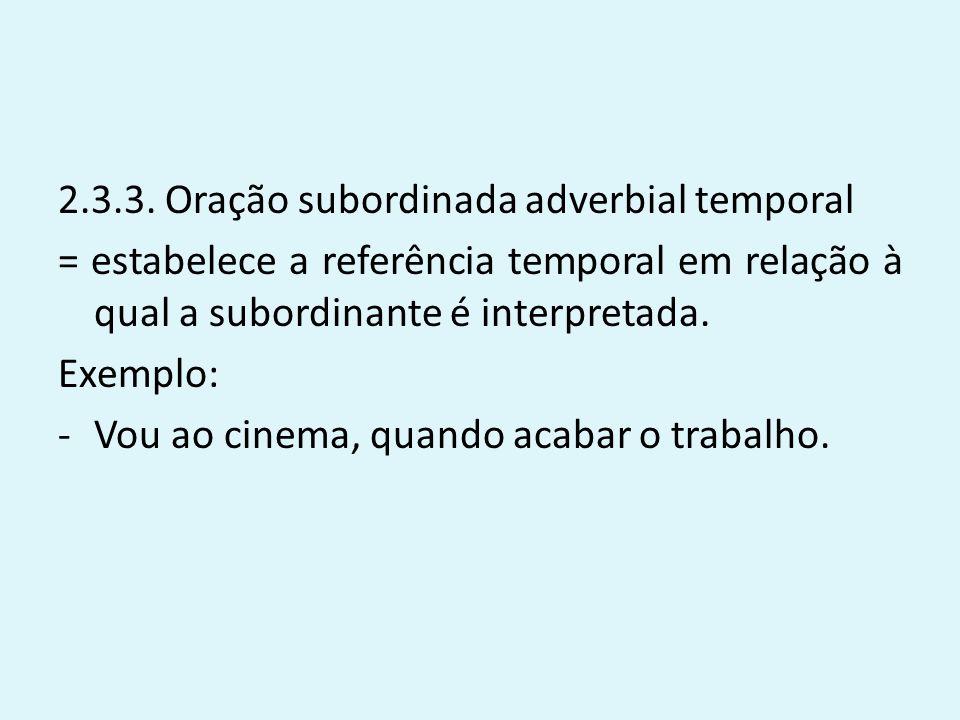 2.3.3. Oração subordinada adverbial temporal