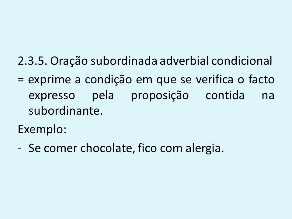 2.3.5. Oração subordinada adverbial condicional