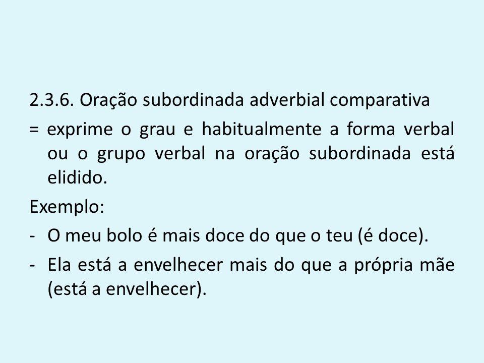 2.3.6. Oração subordinada adverbial comparativa