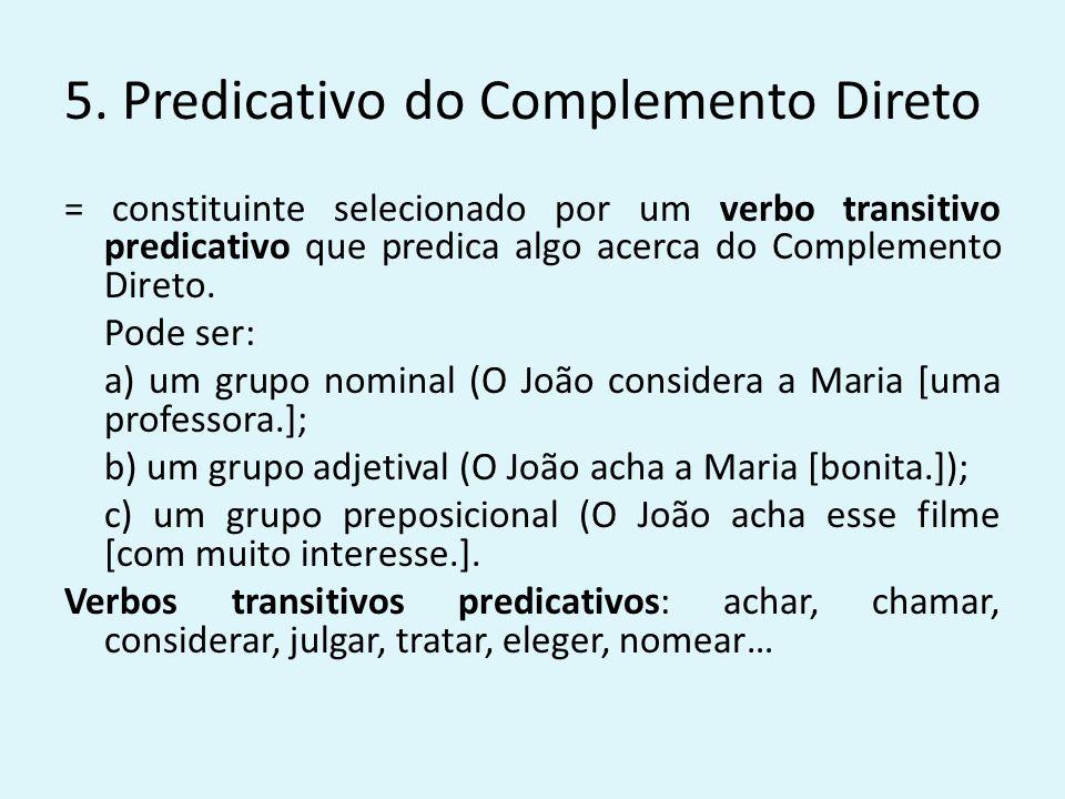 5. Predicativo do Complemento Direto