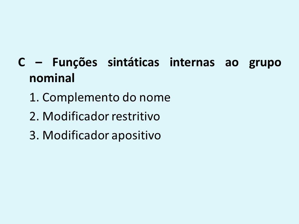C – Funções sintáticas internas ao grupo nominal 1