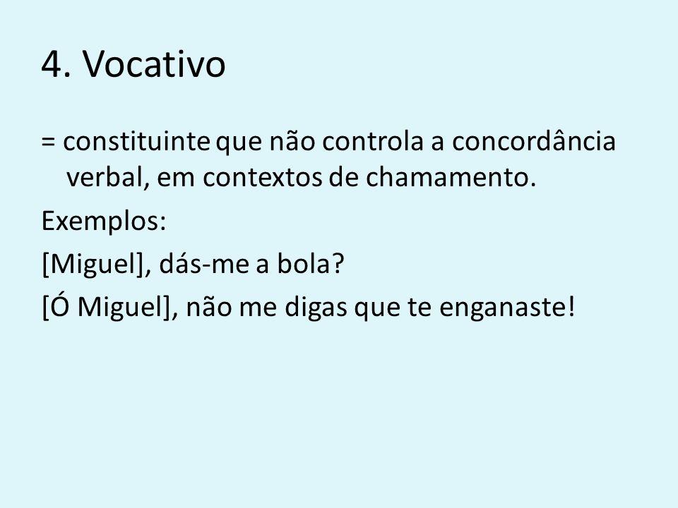 4. Vocativo