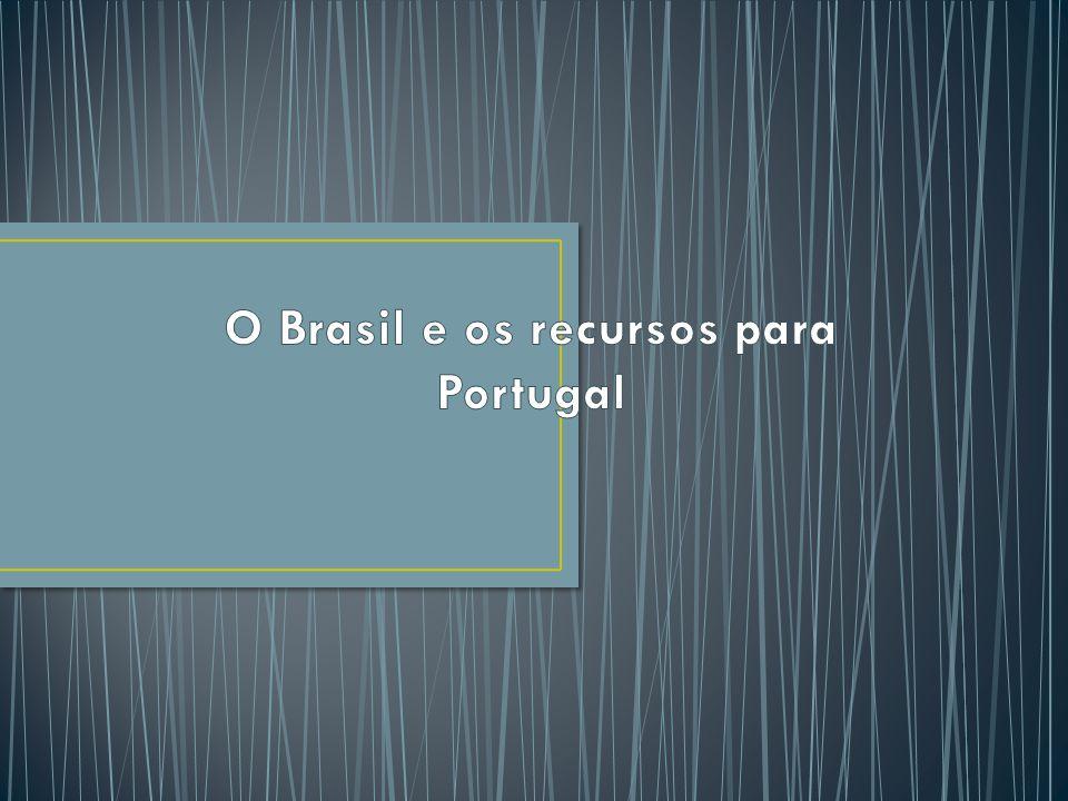 O Brasil e os recursos para Portugal