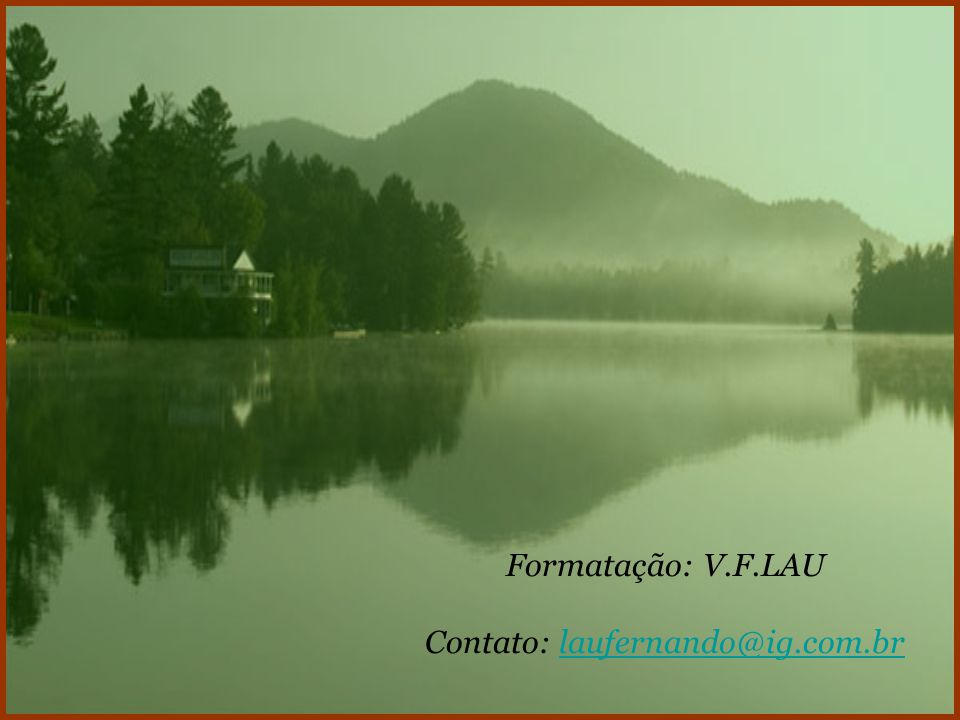Contato: laufernando@ig.com.br