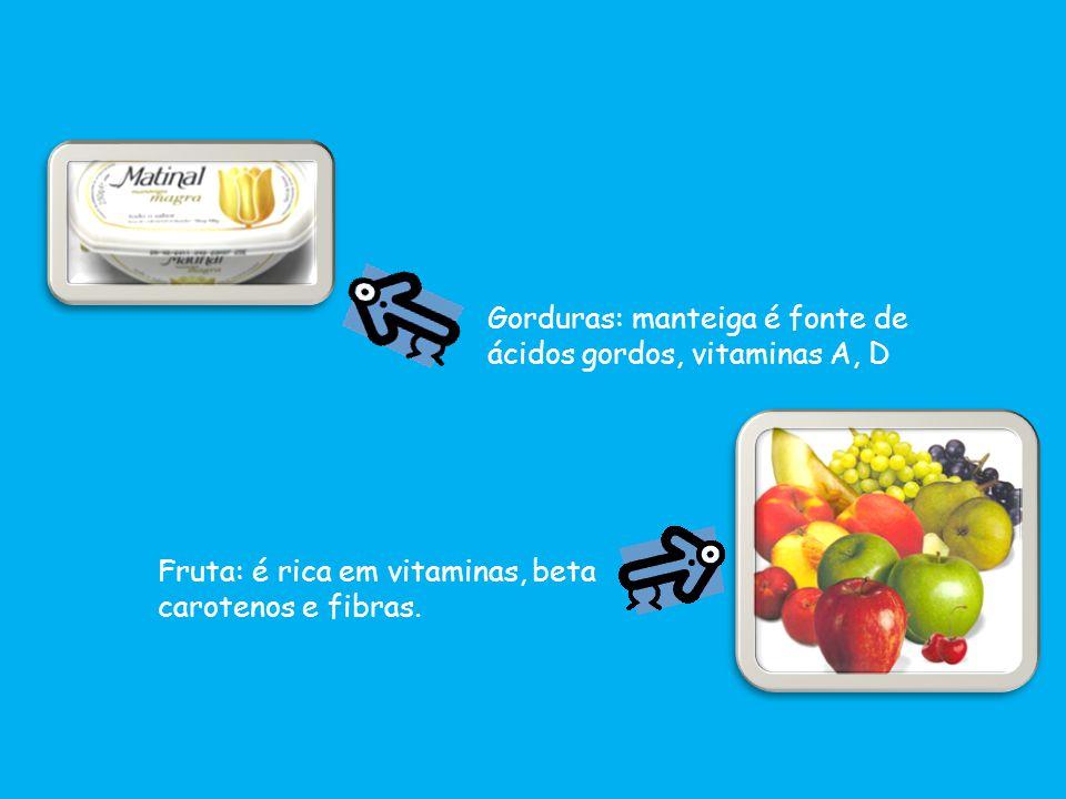 Gorduras: manteiga é fonte de ácidos gordos, vitaminas A, D