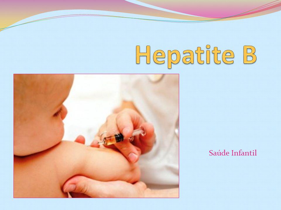 Hepatite B Saúde Infantil