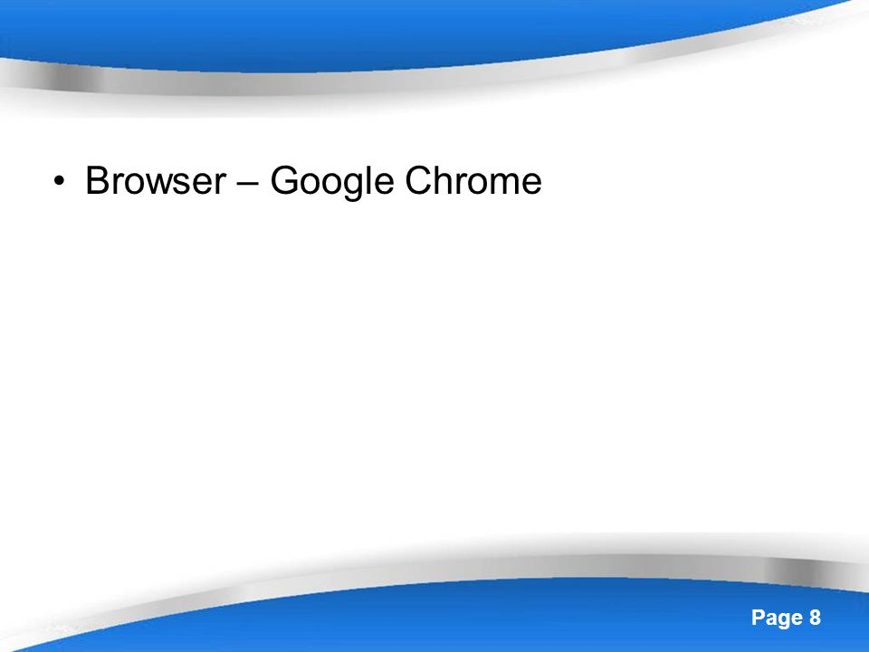 Browser – Google Chrome