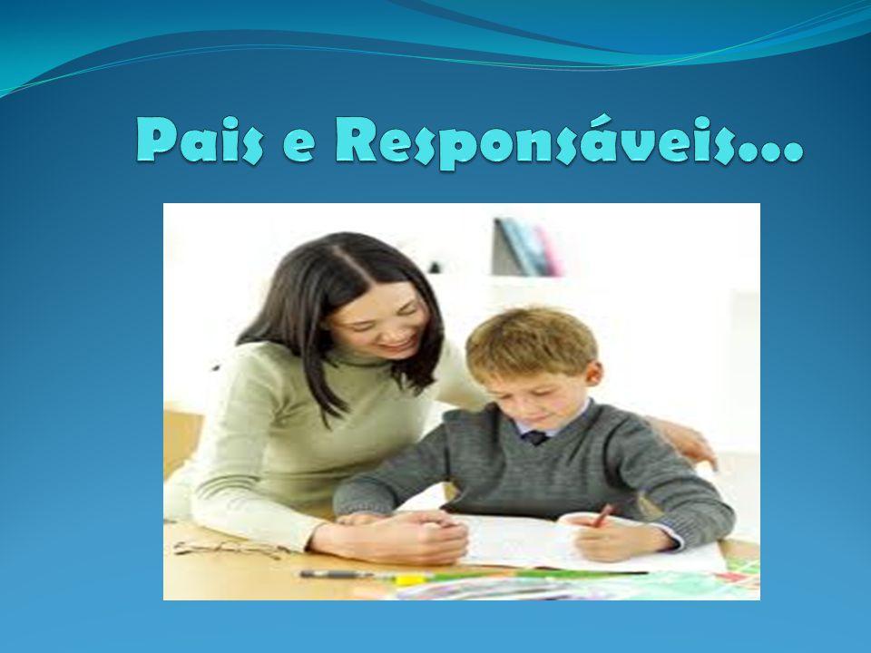 Pais e Responsáveis...