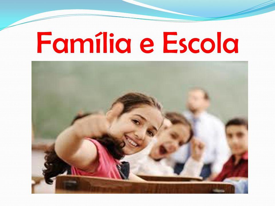 Família e Escola
