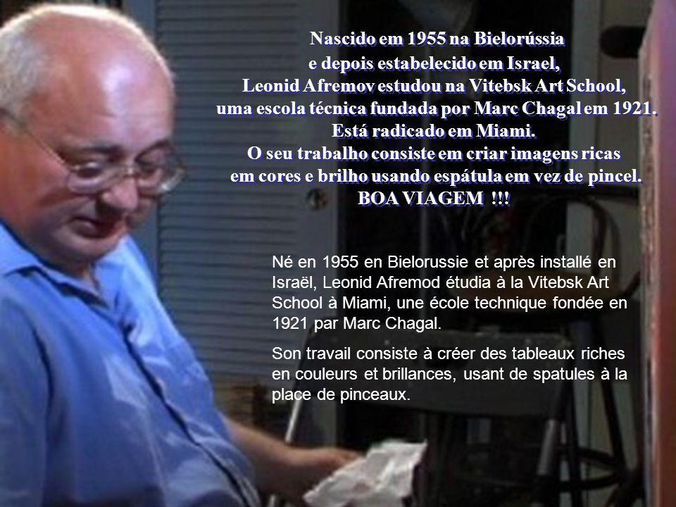 Nascido em 1955 na Bielorússia