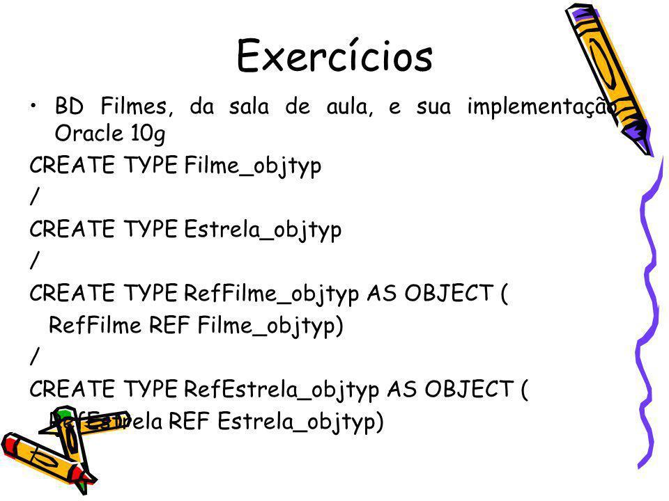 Exercícios BD Filmes, da sala de aula, e sua implementação Oracle 10g