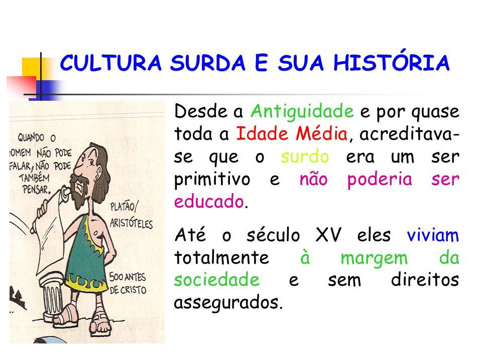 CULTURA SURDA E SUA HISTÓRIA