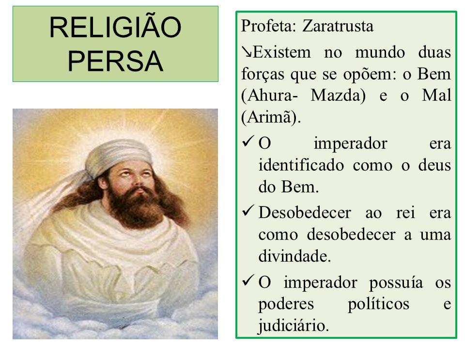 RELIGIÃO PERSA Profeta: Zaratrusta