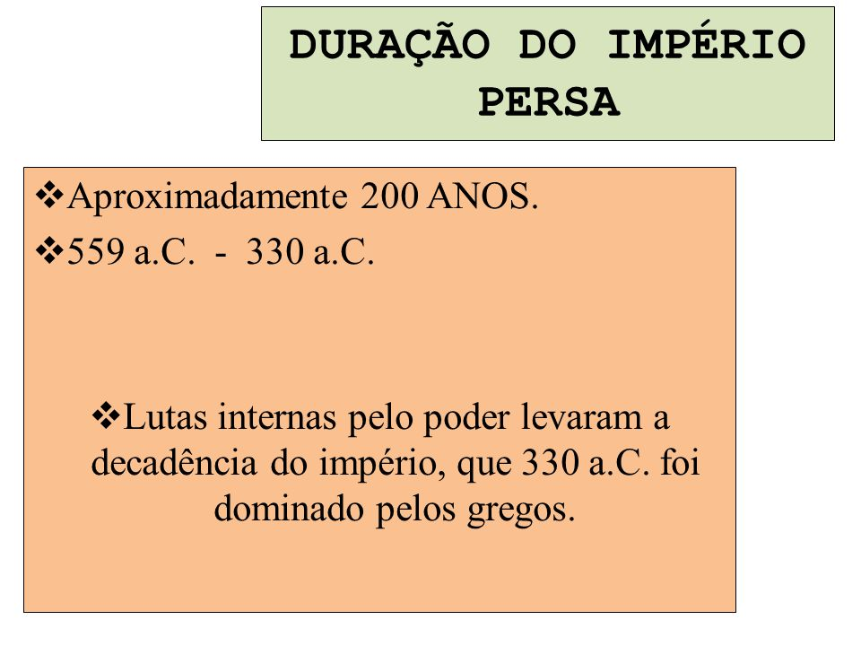 DURAÇÃO DO IMPÉRIO PERSA