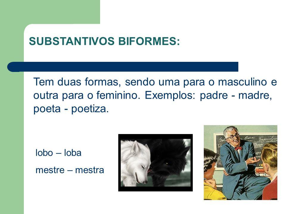 SUBSTANTIVOS BIFORMES: