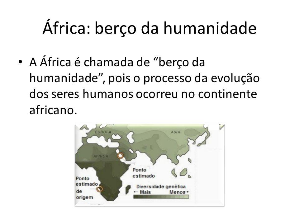 África: berço da humanidade