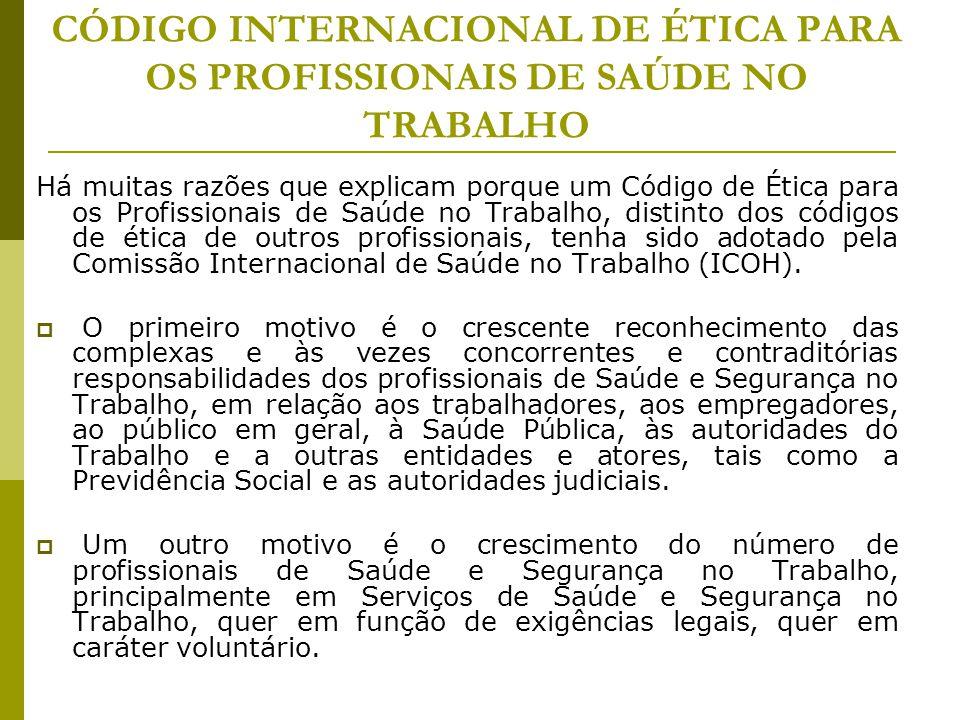 CÓDIGO INTERNACIONAL DE ÉTICA PARA OS PROFISSIONAIS DE SAÚDE NO TRABALHO