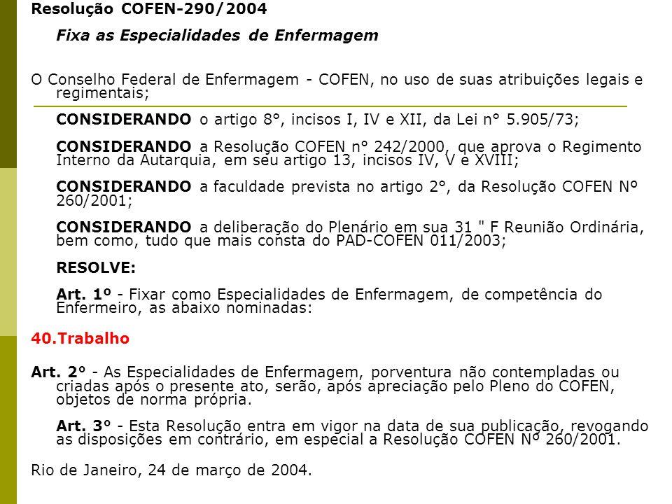 Resolução COFEN-290/2004 Fixa as Especialidades de Enfermagem