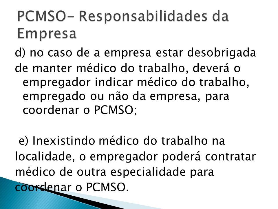 PCMSO- Responsabilidades da Empresa