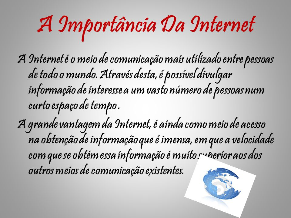 A Importância Da Internet