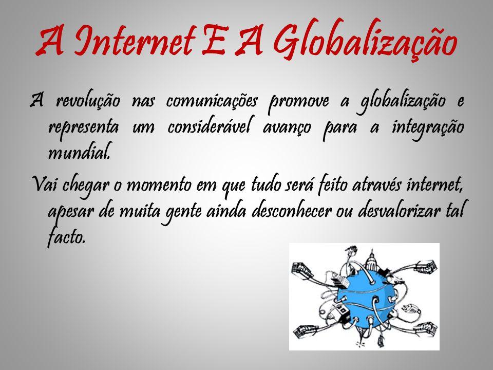 A Internet E A Globalização
