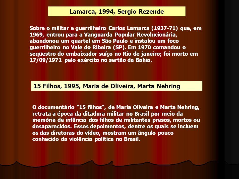 Lamarca, 1994, Sergio Rezende