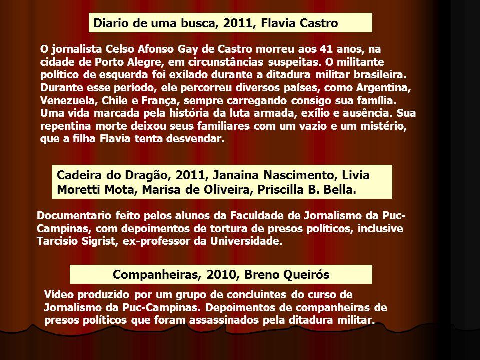 Companheiras, 2010, Breno Queirós