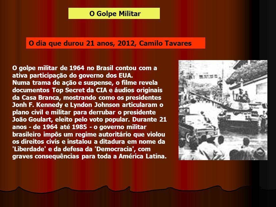 O dia que durou 21 anos, 2012, Camilo Tavares