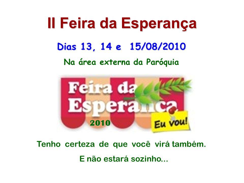 II Feira da Esperança Dias 13, 14 e 15/08/2010