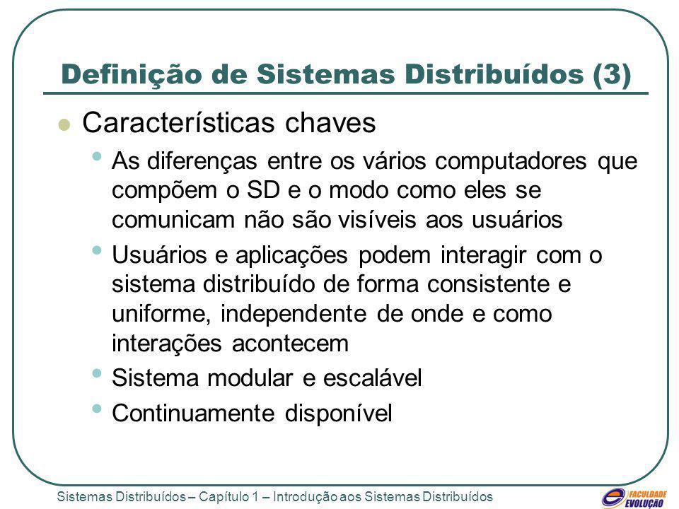 Definição de Sistemas Distribuídos (3)