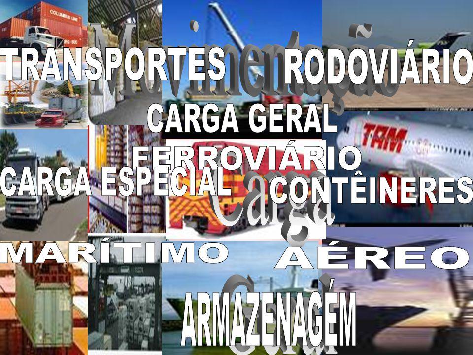 Movimentação Carga. Geral. RODOVIÁRIO. TRANSPORTES. CARGA GERAL. FERROVIÁRIO. CARGA ESPECIAL.