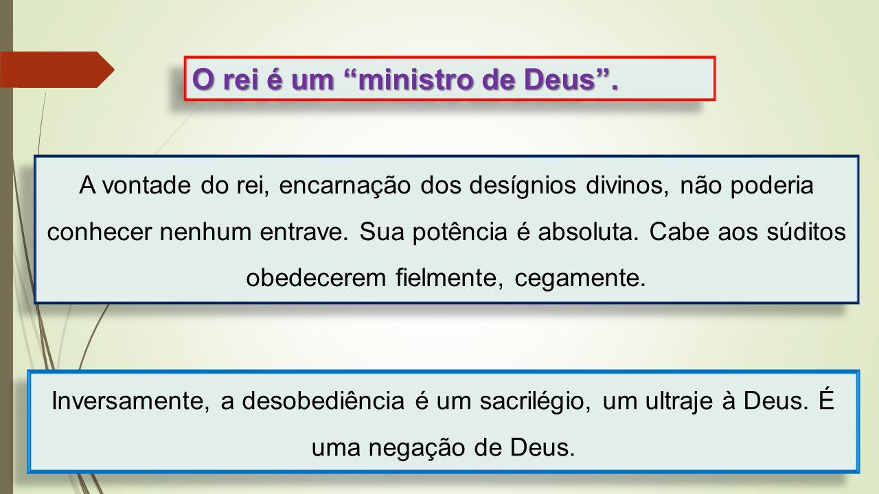 O rei é um ministro de Deus .