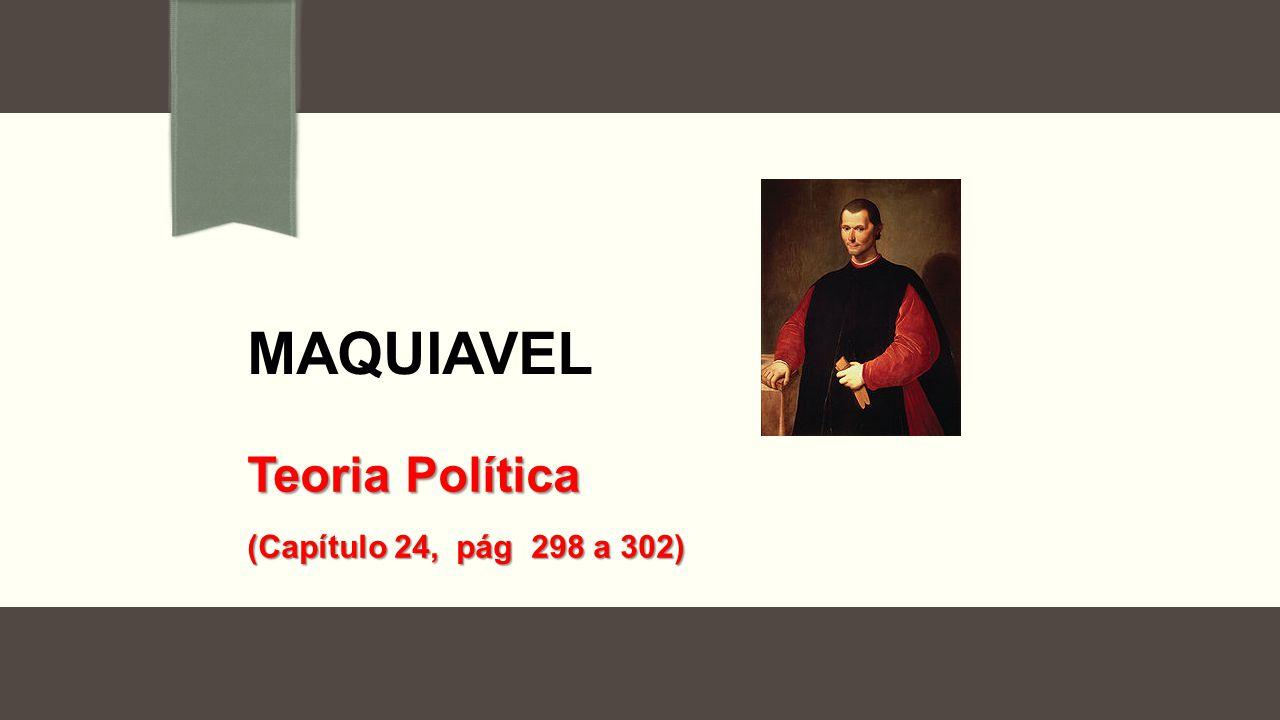Teoria Política (Capítulo 24, pág 298 a 302)
