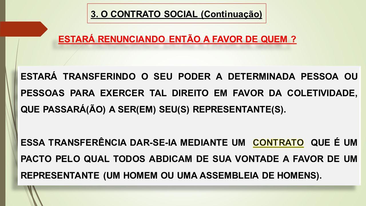 3. O CONTRATO SOCIAL (Continuação)