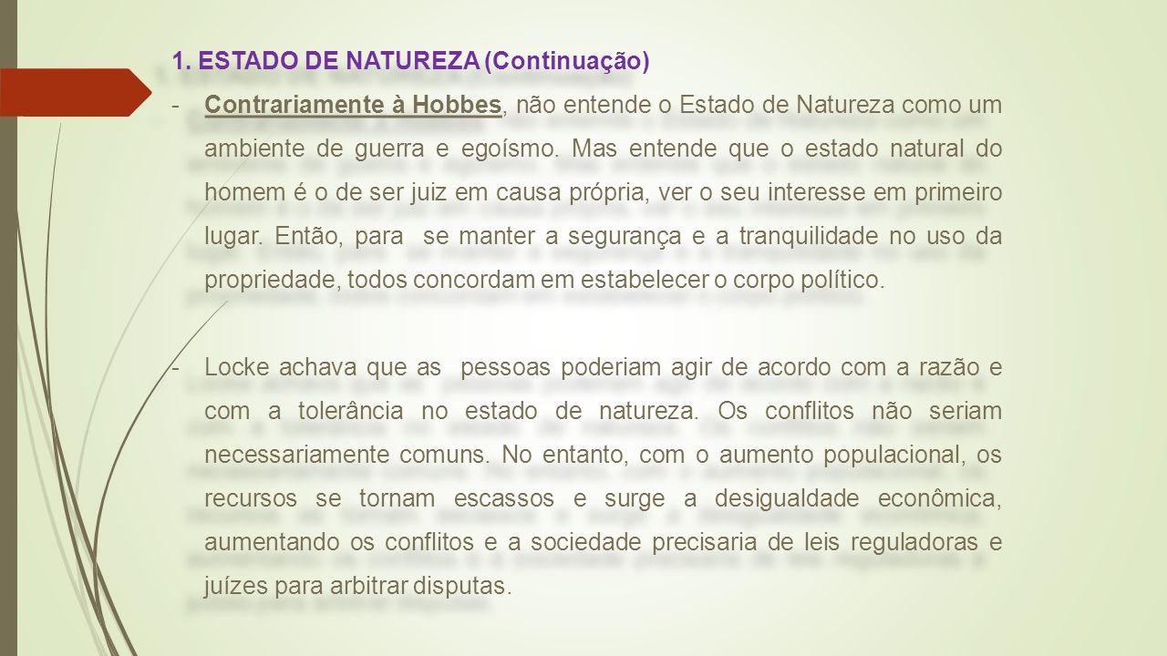 1. ESTADO DE NATUREZA (Continuação)