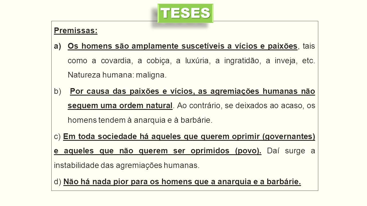 TESES Premissas: