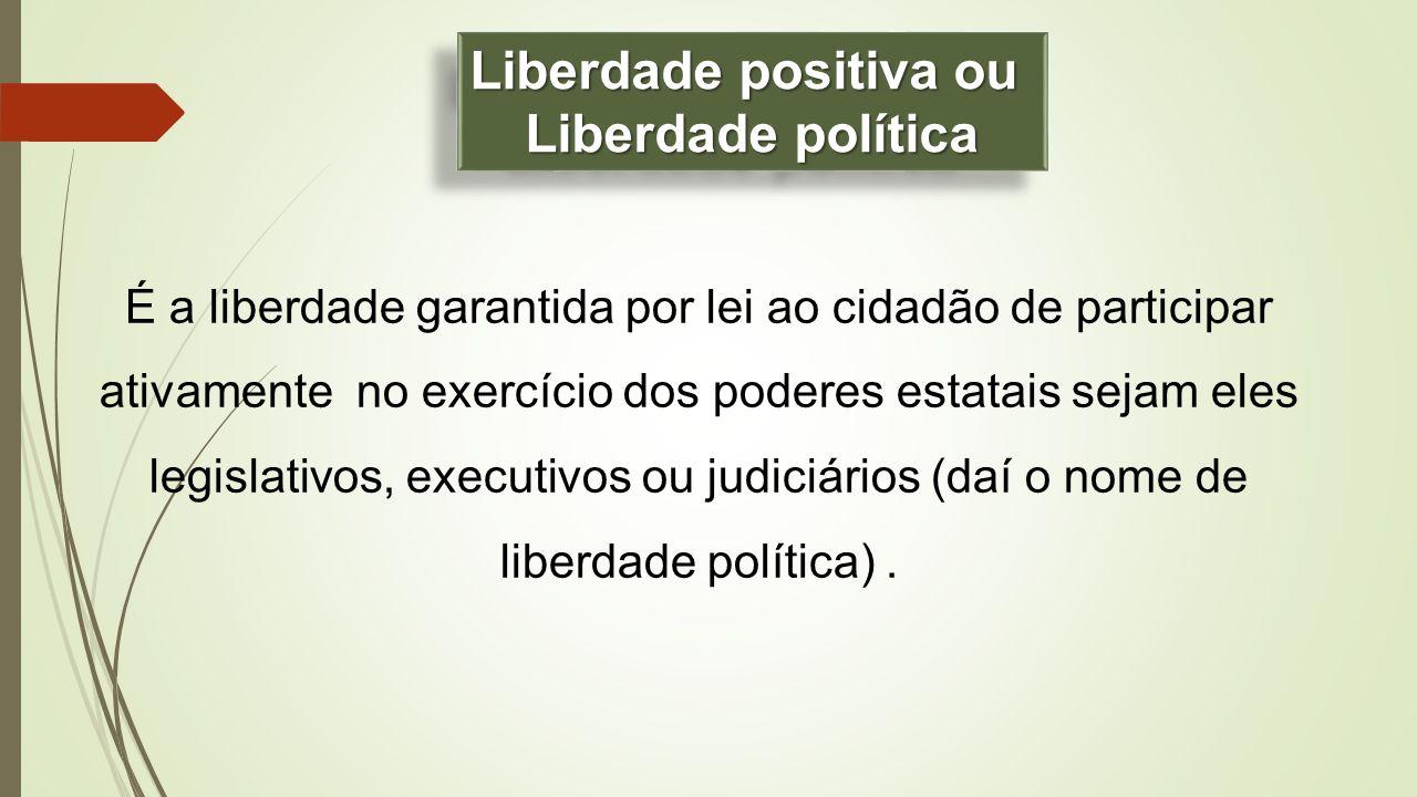 Liberdade positiva ou Liberdade política