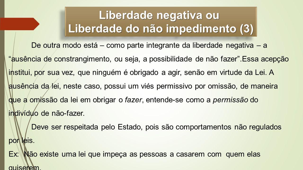 Liberdade do não impedimento (3)
